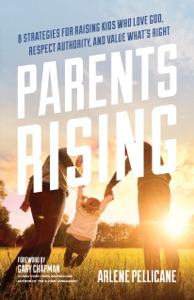 Parents Rising - Arlene Pellicane & Gary Chapman pdf download
