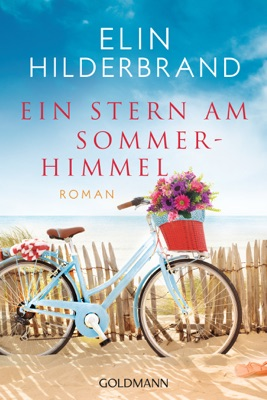 Ein Stern am Sommerhimmel - Elin Hilderbrand pdf download