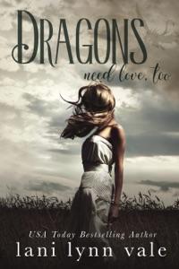 Dragons need love, too - Lani Lynn Vale pdf download