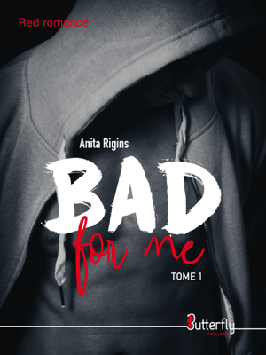 Bad for me - Anita Rigins pdf download