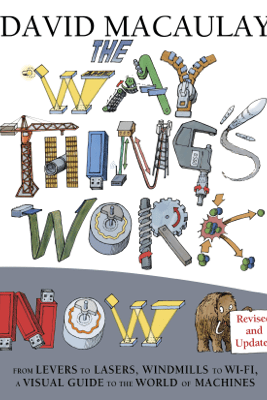 The Way Things Work Now - David Macaulay