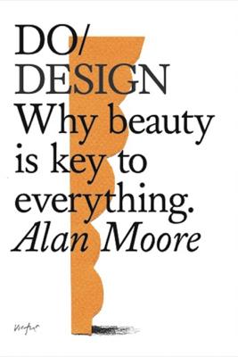 Do Design - Alan Moore