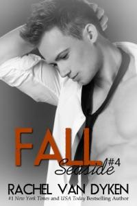 Fall: A Seaside Novel - Rachel Van Dyken pdf download