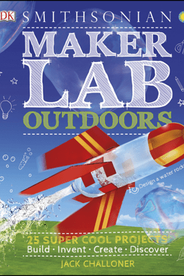 Maker Lab: Outdoors - Jack Challoner