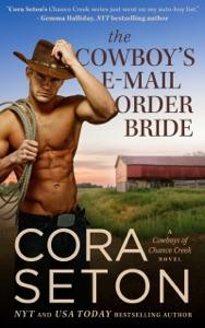 The Cowboy's E-Mail Order Bride - Cora Seton pdf download