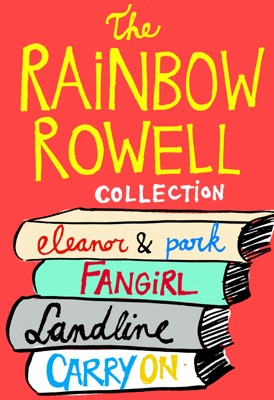 The Rainbow Rowell Collection - Rainbow Rowell pdf download
