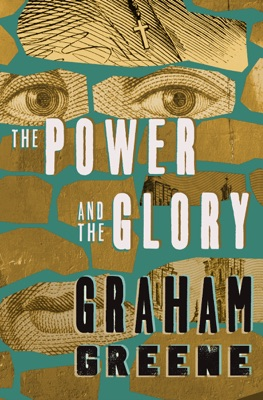 The Power and the Glory - Graham Greene pdf download