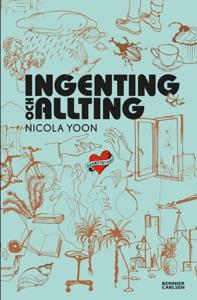 Ingenting och allting - Nicola Yoon pdf download