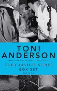 Cold Justice Series Box Set: Volume II - Toni Anderson pdf download