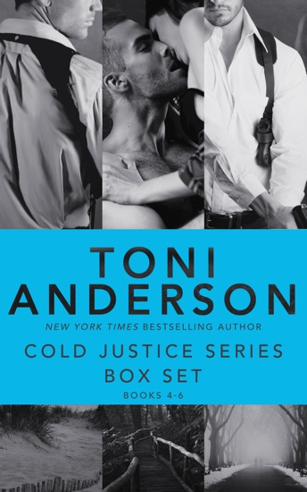 Cold Justice Series Box Set: Volume II by Toni Anderson PDF Download