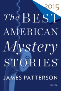 The Best American Mystery Stories 2015 - James Patterson & Otto Penzler pdf download
