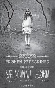 Frøken Peregrines sælsomme børn 1 - Frøken Peregrines hjem for sælsomme børn - Ransom Riggs pdf download