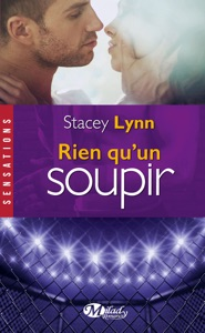 Rien qu'un soupir - Stacey Lynn pdf download