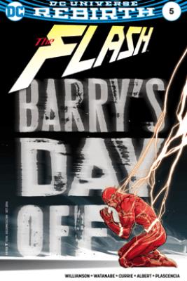 The Flash (2016-) #5 - Joshua Williamson & Felipe Watanabe