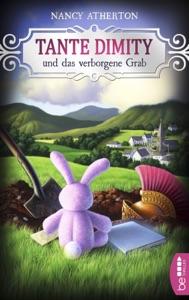 Tante Dimity und das verborgene Grab - Nancy Atherton pdf download