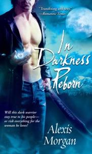 In Darkness Reborn - Alexis Morgan pdf download