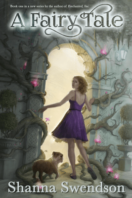 A Fairy Tale - Shanna Swendson