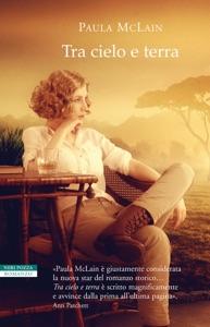 Tra cielo e terra - Paula McLain pdf download