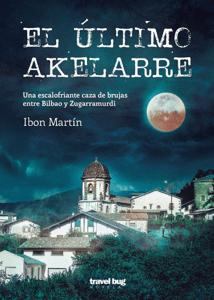 El último akelarre - Ibon Martin pdf download