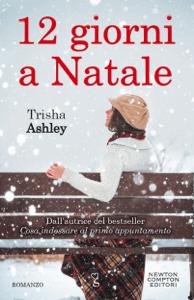 12 giorni a Natale - Trisha Ashley pdf download