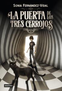 La puerta de los tres cerrojos - Sonia Fernández-Vidal pdf download