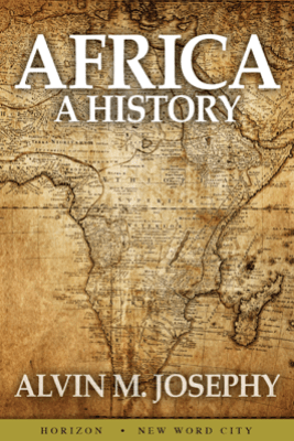 Africa: A History - Alvin M. Josephy
