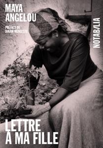 Lettre à ma fille - Maya Angelou pdf download