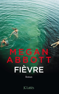 Fièvre - Megan Abbott pdf download