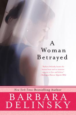 A Woman Betrayed - Barbara Delinsky pdf download