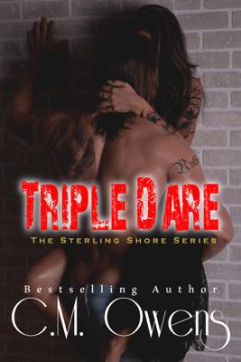 Triple Dare - C.M. Owens