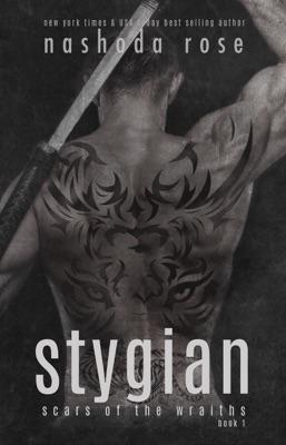 Stygian (Scars of the Wraiths, Book 1) - Nashoda Rose pdf download