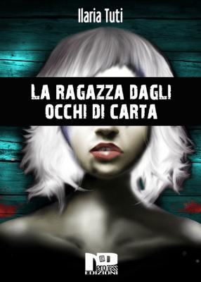La ragazza dagli occhi di carta - Ilaria Tuti pdf download