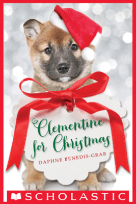 Clementine for Christmas - Daphne Benedis-Grab