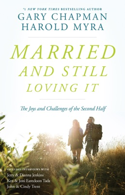 Married And Still Loving It - Gary Chapman & Harold Myra pdf download