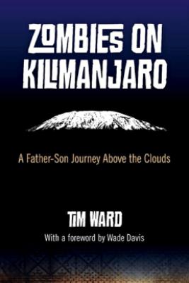 Zombies on Kilimanjaro - Tim Ward