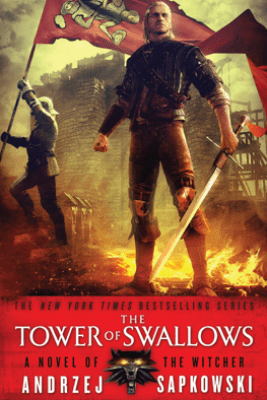 The Tower of Swallows - Andrzej Sapkowski & David A French