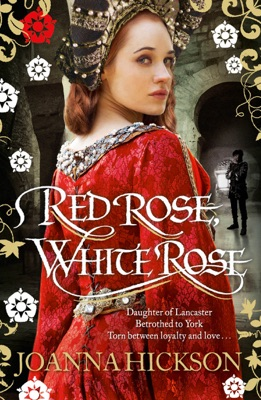 Red Rose, White Rose - Joanna Hickson pdf download