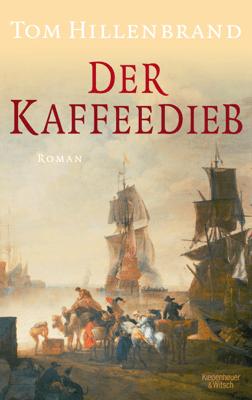 Der Kaffeedieb - Tom Hillenbrand pdf download