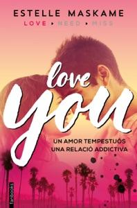 You 1. Love you (Edició en català) - Estelle Maskame pdf download