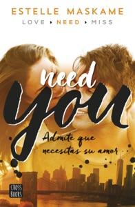 You 2. Need you - Estelle Maskame pdf download
