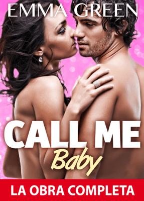 Call Me Baby - La obra completa - Emma M. Green pdf download