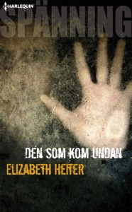 Den som kom undan - Elizabeth Heiter pdf download