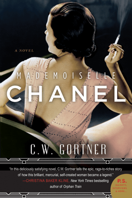 Mademoiselle Chanel - C. W. Gortner pdf download