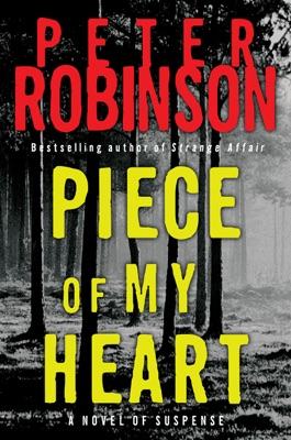Piece of My Heart - Peter Robinson pdf download