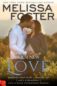 Our New Love (The Bradens: A Short Story) - Melissa Foster pdf download
