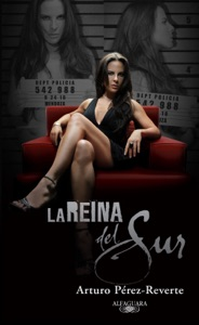 La Reina del Sur - Arturo Pérez-Reverte pdf download