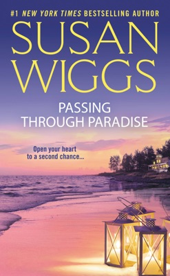 Passing Through Paradise - Susan Wiggs pdf download