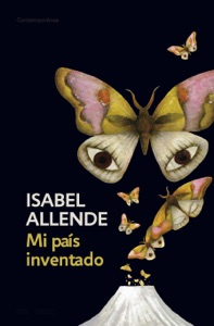 Mi país inventado - Isabel Allende pdf download