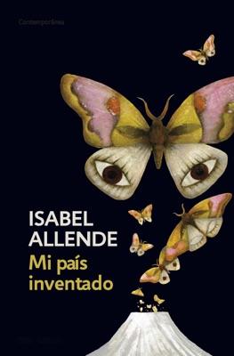 Mi país inventado - Isabel Allende pdf download