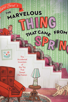 The Marvelous Thing That Came from a Spring - Gilbert Ford